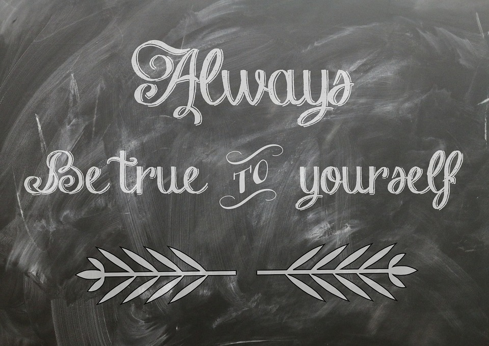 How many people should consider to be true to themselves? You really should be true to you but it should be to the real you.